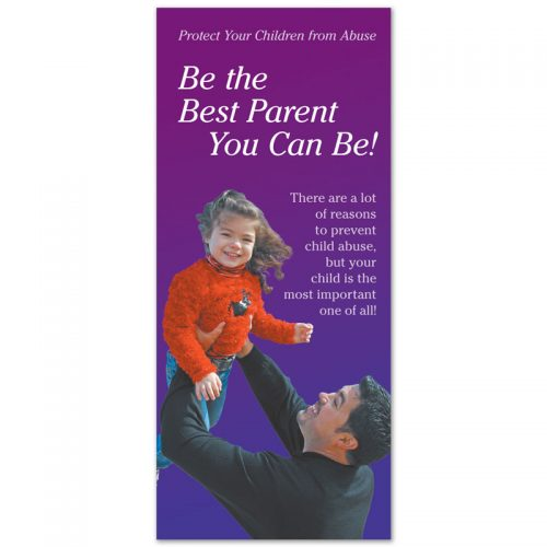Be the Best Parent You Can Be!