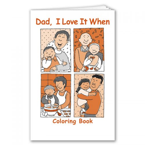 Dad I Love it When coloring book