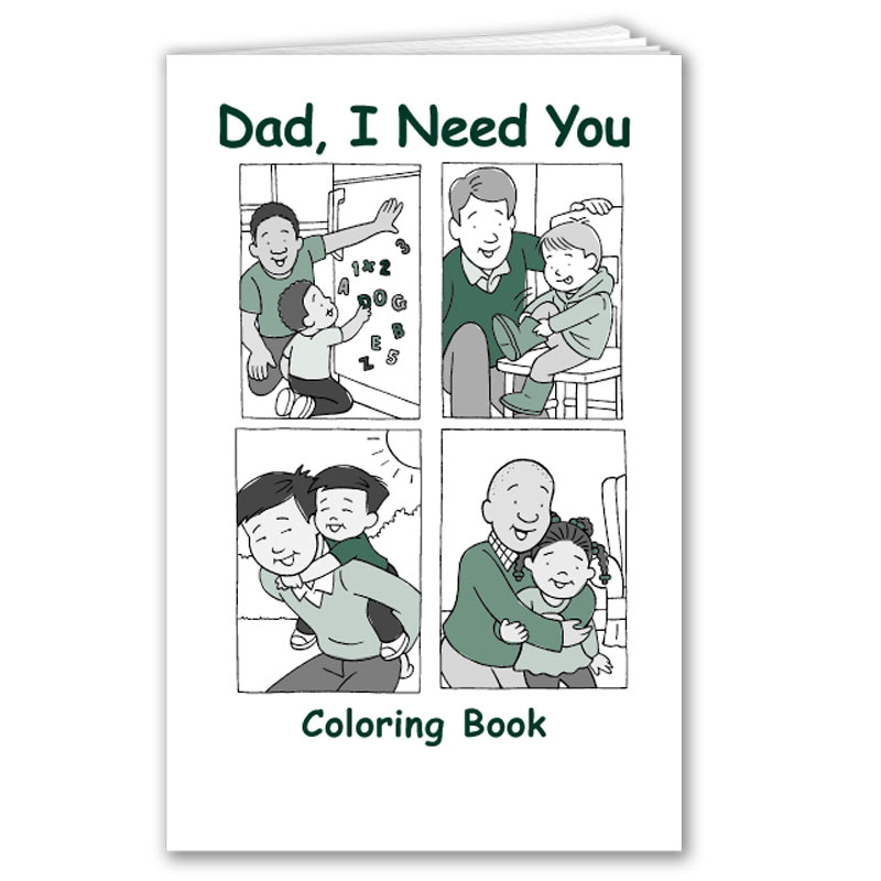 Dad I Need You coloring book