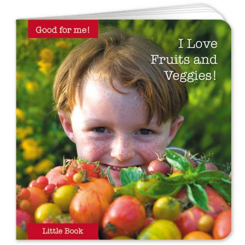 I Love Fruits and Veggies Little Book