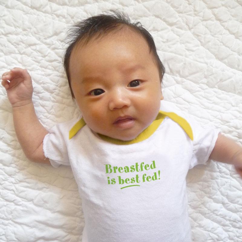 Breastfed is Best Fed! - Newborn
