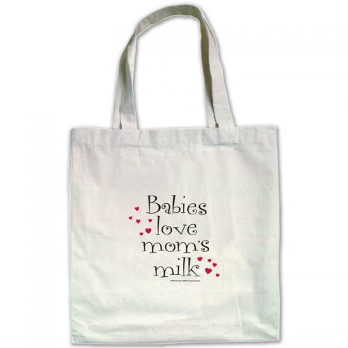 Babies Love Mom's Milk canvas tote