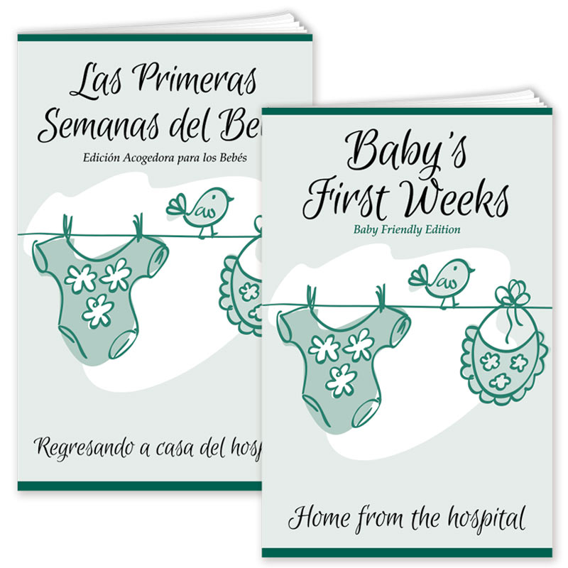 Baby's First Weeks - Baby Friendly Edition