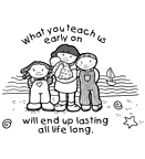 What you teach us early on